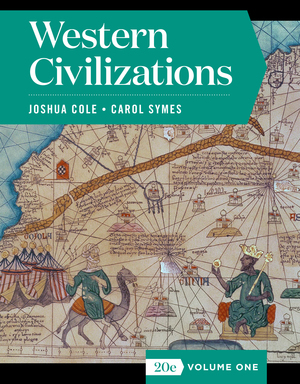 Test Bank for Western Civilizations Full 20th Edition Volume One by Joshua Cole, Carol Symes ISBN: 9780393428506