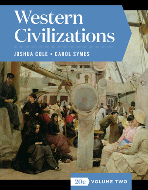 Test Bank of Western Civilizations Full 20th Edition Volume Two by Joshua Cole, Carol Symes ISBN: 9780393428513