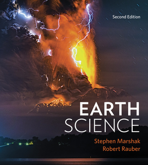 Test Bank for Earth Science 2nd Edition by Stephen Marshak, Robert Rauber ISBN: 9780393428599