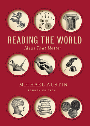 Solution Manual for Reading the World 4th edition by Michael Austin ISBN: 9780393441086