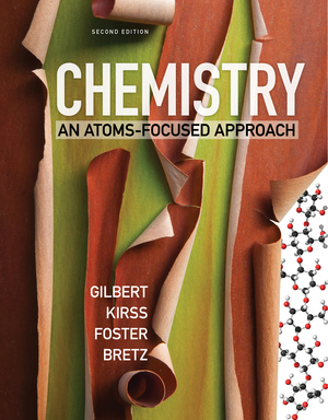 Test Bank for Chemistry An Atoms-Focused Approach 2nd edition by Thomas R Gilbert, Rein V Kirss, Natalie Foster, Stacey Lowery Bretz, ISBN: 9780393630855