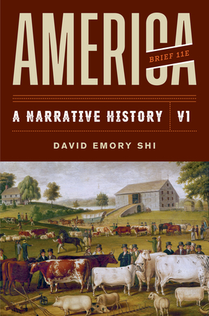 Test Bank for America A Narrative History Brief 11th Edition Volume 1 by David E Shi ISBN: 9780393696158
