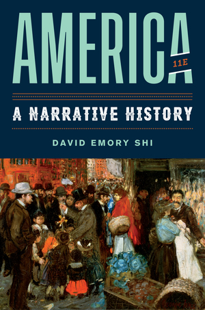 Test Bank for America A Narrative History 11th Edition One-Volume by David E Shi ISBN: 9780393696172