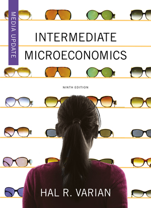 Test Bank for Intermediate Microeconomics: A Modern Approach 9th Edition, Media Update by Hal R Varian ISBN: 9780393691320