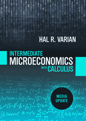 Solution Manual for Intermediate Microeconomics with Calculus: A Modern Approach 1st edition by Hal R Varian ISBN: 9780393691351
