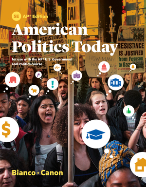 Test Bank for American Politics Today 5th AP® Edition by William T Bianco, David T Canon, ISBN 9780393656602
