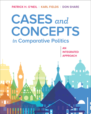 Test Bank for Cases and Concepts in Comparative Politics An Integrated Approach 1st Edition by Patrick H O'Neil, Karl J Fields, Don Share, ISBN 9780393631326