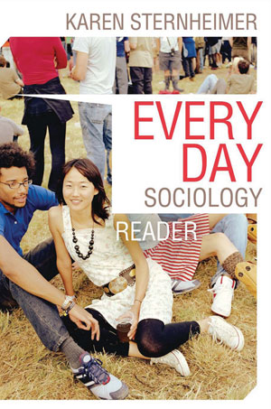 Test Bank for Everyday Sociology Reader by Karen Sternheimer, ISBN : 9780393934298