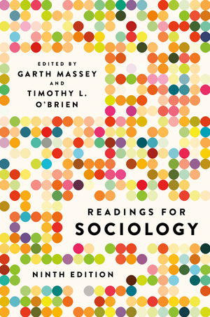 Test Bank for Readings for Sociology 9th Edition by Garth Massey, ISBN 9780393674316
