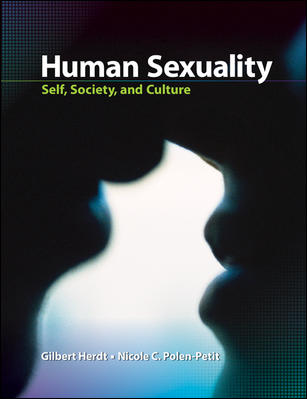 Solution Manual For Human Sexuality: Self, Society, and Culture 1st Edition By Gilbert Herdt,Nicole Polen-Petit,ISBN10: 0073532169,ISBN13: 9780073532165