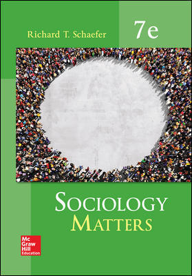 Solution Manual For Sociology Matters 7th Edition By Richard T. Schaefer,ISBN10: 0077823273 ,ISBN13: 9780077823276