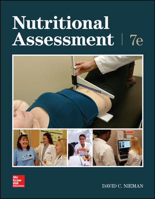 Solution Manual For Nutritional Assessment 7th Edition By David Nieman,ISBN10: 0078021405 ISBN13: 9780078021404
