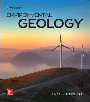Test Bank For Environmental Geology 3rd Edition By Jim Reichard,ISBN10: 0078022967 ,ISBN13: 9780078022968