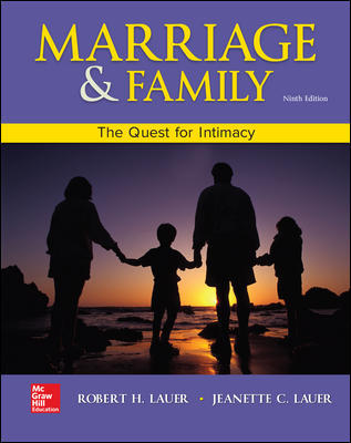 Test Bank For Marriage and Family: The Quest for Intimacy 9th Edition By Robert Lauer,Jeanette Lauer,ISBN10: 007802711X,ISBN13: 9780078027116