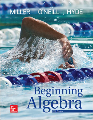 Test Bank For Beginning Algebra 5th Edition By Julie Miller, Molly O'Neill, Nancy Hyde,ISBN10: 125961025X,ISBN13: 9781259610257