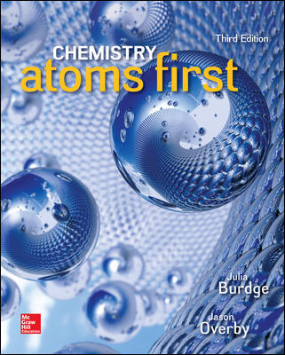 Solution Manual For Chemistry: Atoms First 3rd Edition By Julia Burdge,Jason Overby ISBN10: 1259638138,ISBN13: 9781259638138