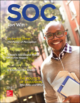 Solution Manual For SOC 2018 5th Edition View Latest Edition By Jon Witt,ISBN10: 1259702723 ,ISBN13: 9781259702723