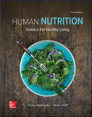 Test Bank For Human Nutrition: Science for Healthy Living 2nd Edition By Tammy Stephenson,Wendy Schiff,ISBN10: 1259709957,ISBN13: 9781259709951