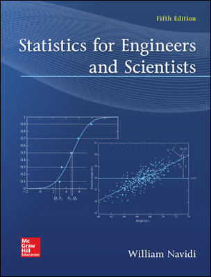 Solution Manual For Statistics for Engineers and Scientists 5th Edition By William Navidi ISBN10: 1259717607,ISBN13: 9781259717604