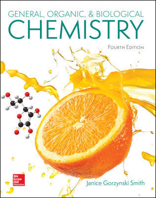 Test Bank For General, Organic, & Biological Chemistry 4th Edition By Janice Smith ISBN10: 1259883981,ISBN13: 9781259883989