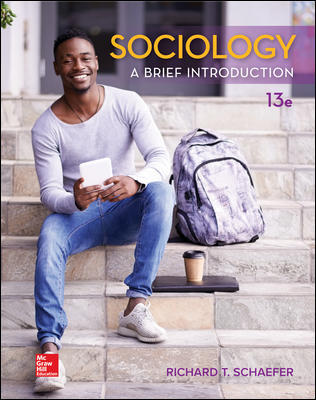Test Bank For Sociology: A Brief Introduction 13th Edition By Richard T. Schaefer ISBN10: 1259912434,ISBN13: 9781259912436