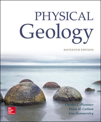Solution Manual For Physical Geology 16th Edition By Charles (Carlos) Plummer,Diane Carlson,Lisa Hammersley,ISBN10: 1259916820,ISBN13: 9781259916823