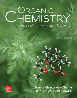 Test Bank For Organic Chemistry with Biological Topics 5th Edition By Janice Smith and Heidi Vollmer-Snarr,ISBN10: 1259920011,ISBN13: 9781259920011