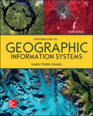 Solution Manual for Introduction to Geographic Information Systems 9th Edition By Kang-tsung Chang ,ISBN10: 1259929647,ISBN13: 9781259929649