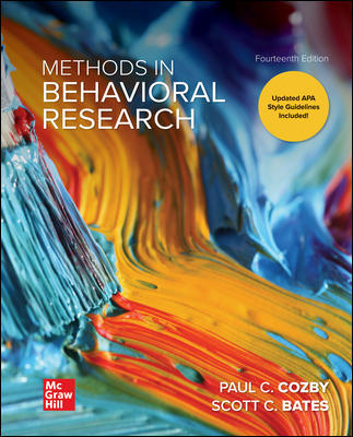 Test Bank For Methods in Behavioral Research 14th Edition By Paul Cozby,Scott Bates ,ISBN10: 1260205584,ISBN13: 9781260205589