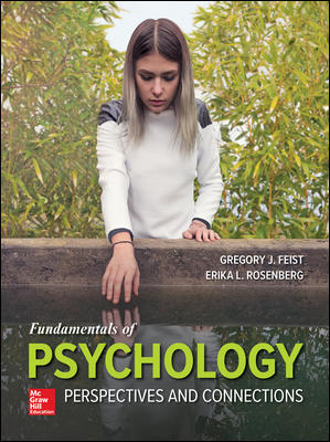 Test Bank For Fundamentals of Psychology: Perspectives and Connections 1st Edition By Gregory Feist, Erika Rosenberg,ISBN10: 1260500225,ISBN13: 9781260500226