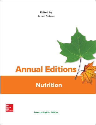 Solution Manual For Annual Editions Nutrition 28th Edition By Janet Colson, ISBN 10 1259916847, ISBN 13 9781259916847