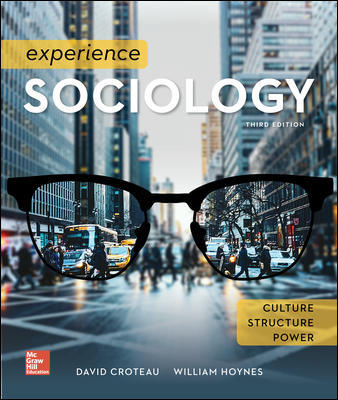 Solution Manual For Experience Sociology 3rd Edition By David Croteau, William Hoynes, ISBN 10 1259405230, ISBN 13 9781259405235