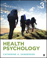 Solution Manual For Health Psychology Understanding the Mind-Body Connection 3rd Edition By Catherine A. Sanderson, ISBN 9781506373713