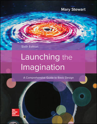 Solution Manual For Launching the Imagination 6th Edition By Mary Stewart, ISBN 10 1259603636, ISBN 13 9781259603631
