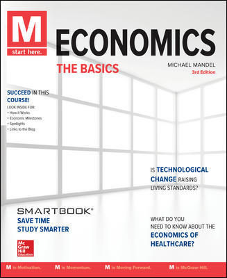 Solution Manual For M Economics The Basics 3rd Edition By Mike Mandel, ISBN 10 0078021790, ISBN 13 9780078021794