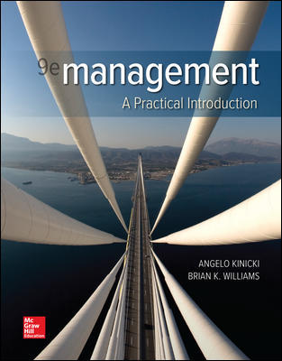 Solution Manual For Management A Practical, Problem-Solving Approach 9th Edition By Angelo Kinicki, Brian Williams, ISBN 10 1260075117, ISBN 13 9781260075113