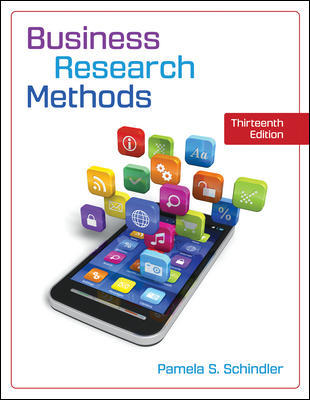 Solution Manual for Business Research Methods 13th Edition By Pamela Schindler, ISBN 10 1259918939, ISBN 13 9781259918933