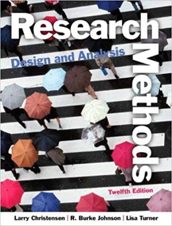 Test Bank (Downloadable Files) for Research Methods, Design, and Analysis, 12th Edition, Larry B. Christensen, R. Burke Johnson, Lisa A. Turner, ISBN-10: 0205961258, ISBN-13: 9780205961252
