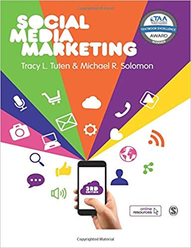 Test Bank (Downloadable Files) for Social Media Marketing, 3rd Edition, Tracy L. Tuten, Michael R. Solomon, ISBN-10: 1526423871, ISBN-13: 9781526423870