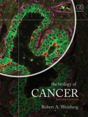 Test Bank (Downloadable Files) for The Biology of Cancer, 2nd Edition, by Robert A. Weinberg, ISBN-10: 0815345291, ISBN-13: 9780815345299