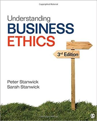 Test Bank (Downloadable Files) for Understanding Business Ethics, 3rd Edition, Peter A Stanwick, ISBN-10: 1506303234, ISBN-13: 9781506303239