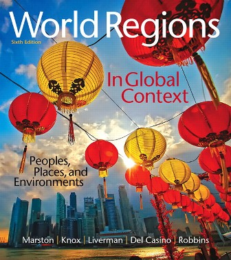 Test Bank (Downloadable Files) for World Regions in Global Context: Peoples, Places, and Environments, 6th Edition