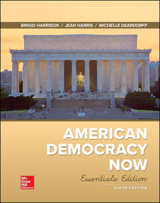Test Bank For American Democracy Now, Essentials 6th Edition By Brigid Harrison, Jean Harris, ISBN 10 1260164659, ISBN 13 9781260164657