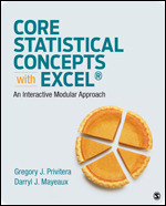 Test Bank For Core Statistical Concepts With Excel® An Interactive Modular Approach By Gregory J. Privitera, Darryl J. Mayeaux, ISBN 9781544309040