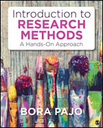 Test Bank For Introduction to Research Methods A Hands-On Approach By Bora Pajo, ISBN 9781483386959, ISBN 9781544338477