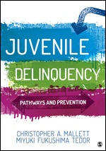 Test Bank For Juvenile Delinquency Pathways and Prevention By Christopher A. Mallett, Miyuki Fukushima Tedor, ISBN 9781506361024