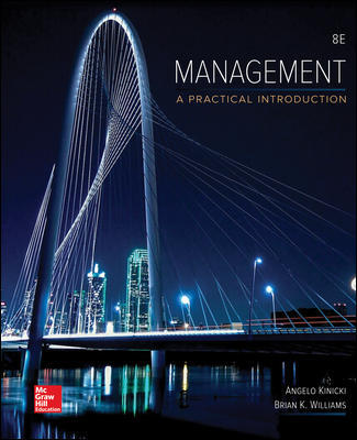 Test Bank For Management Looseleaf 8th Edition By Angelo Kinicki, Brian Williams, ISBN 10 1259732657, ISBN 13 9781259732652