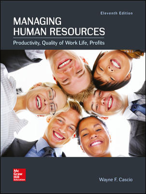 Test Bank For Managing Human Resources 11th Edition By Wayne Cascio, ISBN 10 1259911926, ISBN 13 9781259911927
