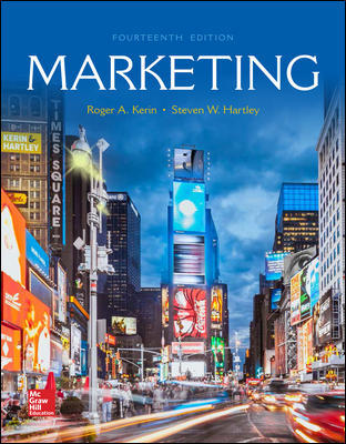 Test Bank For Marketing 14th Edition By Roger Kerin, Steven Hartley, ISBN 10 1259924041, ISBN 13 9781259924040
