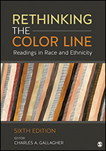 Test Bank For Rethinking the Color Line Readings in Race and Ethnicity 6th Edition By Charles A. Gallagher, ISBN 9781506394138